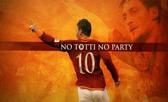 No Totti, No (More) Party